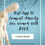 Best tips to Combat Anxiety for women with PCOS